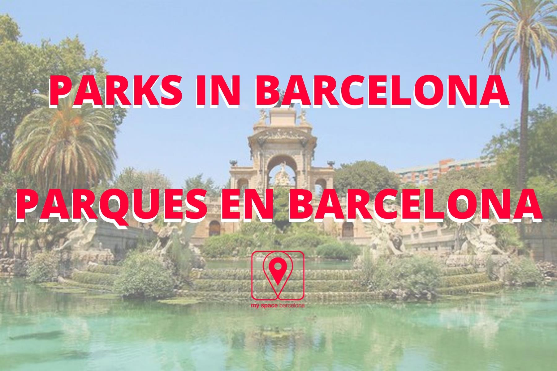 Los 6 parques más bonitos de Barcelona