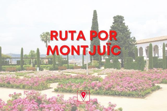 Ruta por Monjuic